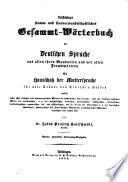 Vollständiges stamm- und sinnverwandtschaftliches Gesammt-Wörterbuch der deutschen Sprache aus allen ihren Mundarten und mit allen Fremdwörtern
