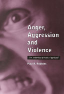 Anger  Aggression  and Violence