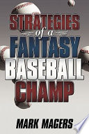 Strategies Of A Fantasy Baseball Champ book
