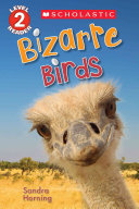 Bizarre Birds (Scholastic Reader, Level 2)