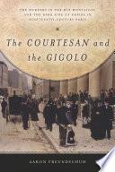 The Courtesan and the Gigolo