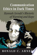 Communication Ethics in Dark Times Book PDF