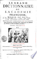 Le Grand Dictionnaire De L Academie Fran  oise  Dedi   Au Roy