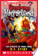 Goosebumps HorrorLand #12: Streets of Panic Park Free download PDF and Read online