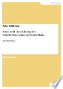 Stand und Entwicklung des Seniorentourismus in Deutschland