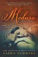 Medusa, a Love Story by Sasha Summers