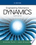 Engineering Mechanics: Dynamics, SI Edition