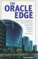 The Oracle Edge Revealed From Inside Oracle Corporation