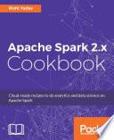 Apache Spark 2 x Cookbook