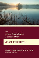 The Bible Knowledge Commentary Major Prophets Book