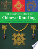 Complete Book of Chinese Knotting