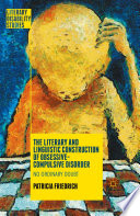 The Literary and Linguistic Construction of Obsessive Compulsive Disorder