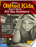 When Gifted Kids Don t Have All the Answers