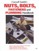 Carroll Smith s Nuts  Bolts  Fasteners and Plumbing Handbook