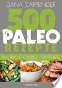500 Paleo Rezepte