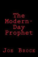 The Modern Day Prophet