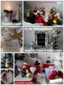 Bastel Ideen f  r die Weihnachtszeit  DIY