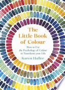 The Little Book of Colour Book PDF