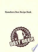 Homebrew Beer Recipe Book