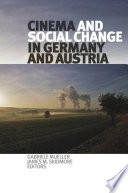 Cinema And Social Change In Germany And Austria book