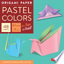 Origami Paper   Pastel Colors   6 3 4    48 Sheets