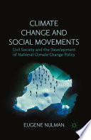 Climate Change And Social Movements : exploration of three important campaigns...