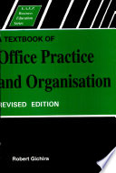 A Textbook of Office Practice   Organization