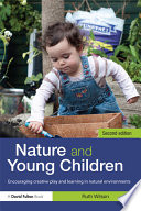 illustration Nature and Young Children, Encouraging Creative Play and Learning in Natural Environments