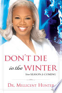 Don't Die in the Winter Spiritual Weather Conditions And Help You