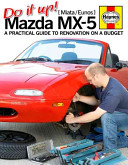 Do It Up! Mazda MX-5 [Miata/Eunos]