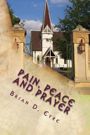 Pain Peace And Prayer