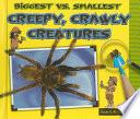 Biggest Vs  Smallest Creepy  Crawly Creatures