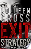 Legal Thriller  Exit Strategy  A Katerina Carter Legal   Psychological Thriller