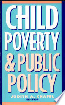 Child Poverty and Public Policy