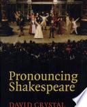 Pronouncing Shakespeare