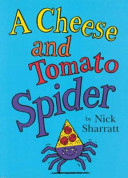 A Cheese and Tomato Spider