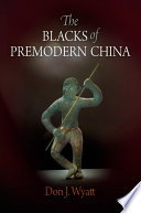 The Blacks of Premodern China