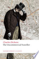 The Uncommercial Traveller : was working on great expectations and our mutual...