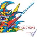 Antonio Fiore  Sinfonia di tempeste spaziali