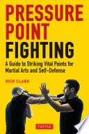 Pressure Point Fighting