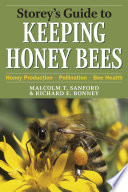 Storey s Guide to Keeping Honey Bees