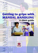 Getting to Grips with Manual Handling