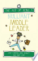 The Art of Being a Brilliant Middle Leader
