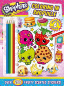 Shopkins Coloring in Shopville Color In The Pages In This Brand New