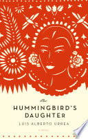 The Hummingbird s Daughter Book PDF