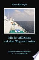 Mit der AIDAaura auf dem Weg nach Asien