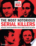 TIME-LIFE The Most Notorious Serial Killers