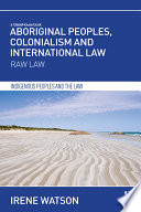 Aboriginal Peoples  Colonialism and International Law