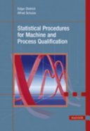 Statistical Procedures for Machine and Process Qualification: With 61 Tables