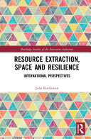 Book Resource Extraction, Space and Resilience